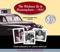 The Watsons Go to Birmingham - 1963 by Christopher Paul Curtis - 2005-01-04 - from Books Express (SKU: 0307243176)