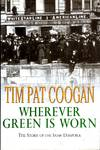 image of Wherever Green is Worn : The Story of the Irish Diaspora