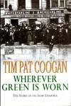 image of Wherever Green is Worn : The Story of the Irish Diaspora