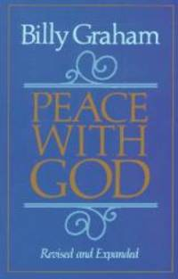 Peace With God by Billy Graham - Paperback - 1984-04-01 - from Books Express and Biblio.com