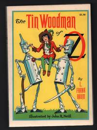 The Tin Woodman of Oz: A Faithful Story of the Astonishing Adventure Undertaken by the Tin Woodman, assisted by Woot the Wanderer, the Scarecrow of Oz, and Polychrome, the Rainbow's Daughter.