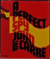 View Image 1 of 2 for A PERFECT SPY. Signed by John Le Carre. Inventory #019720