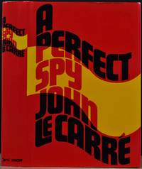 A PERFECT SPY. Signed by John Le Carre.