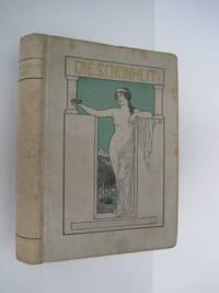 Die Schönheit, Mit Bildern geschmückte Zeitschrift für Kunst und Leben, Einundzwanzigster Jahrgang (Vol. XXI)