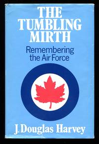 image of The Tumbling Mirth: Remembering the Air Force