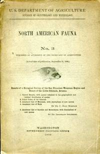 Results of a Biological Survey of the San Francisco Mountain Badger and Desert of the Little Colorado, Arizona, North American Fauna, No. 3