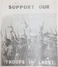 image of Support our troops in Laos! [handbill depicting Pathet Lao soldiers]