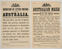 """""""Reduction of Letter Postage to and from Australia"""" [with] """"Australian Mails, Resumption of the Naples Service"""".  Broadsides"""