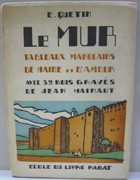 Le Mur  Tableaux Marocains De D'Amour