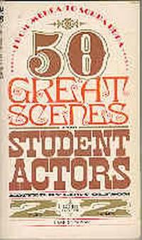 50 Great Scenes for Student Actors