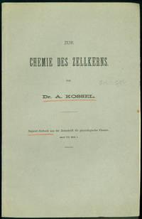 (1) Zur Chemie des Zellkerns.  (2) Weitere Beiträge zur Chemie des Zellkerns, plus 14 offprints on nucleins (nucleoproteins)