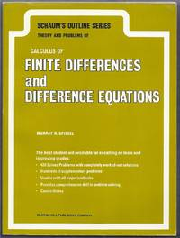 Schaum's Outline Series Theory and Problems of Calculus of Finite Differences and Difference Equations