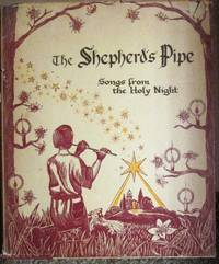 The Shepherd's Pipe, Songs from the Holy Night