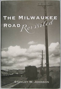 The Milwaukee Road Revisited