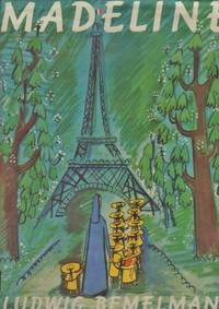 Madeline by  Ludwig Bemelmans - Hardcover - 6th Impression - 1973 - from Laura Books (SKU: 020313)