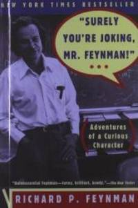 'Surely You're Joking, Mr Feynman!' (Adventures of a Curious Character) by Richard P. Feynman - 1997-04-01 - from Books Express and Biblio.com