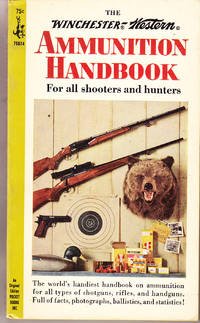 image of The Winchester-Western Ammunition Handbook for All Shooters and Hunters