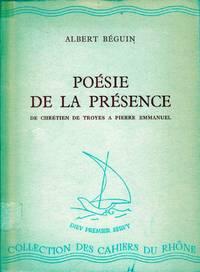 Poésie de la présence.  De Chrétien de Troyes à Pierre Emmanuel.