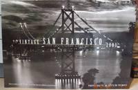 VINTAGE SAN FRANCISCO - 2003 CALENDAR; The Cool Grey City of Love