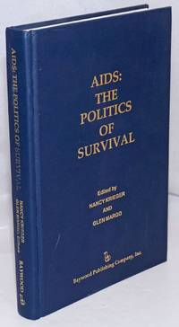 AIDS: the politics of survival