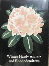 Winter-Hardy Azaleas and Rhododendrons