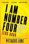 image of I Am Number Four: The Lost Files: Zero Hour (Lorien Legacies: The Lost Files)