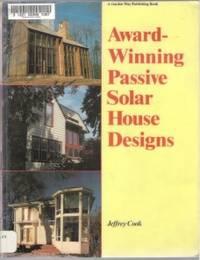 AWARD-WINNING PASSIVE SOLAR HOUSE DESIGNS