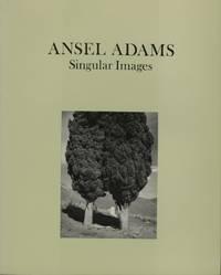 ANSEL ADAMS, SINGULAR IMAGES.; Text by Edwin Land, David H. McAlpin, John Holmes and Ansel Adams
