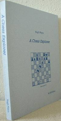 A Chess Explorer: Life and Games