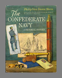 The Confederate Navy: A Pictorial History  - 1st Edition/1st Printing