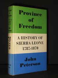 Province of Freedom: A History of Sierra Leone 1787-1870
