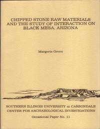 image of Chipped Stone Raw Materials and the Study of Interaction on Black Mesa  Arizona