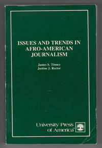 Issues and Trends in Afro-American Journalism