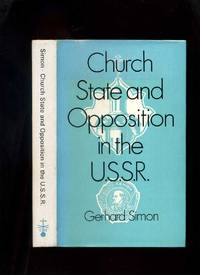 Church State and Opposition in the USSR