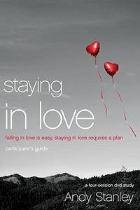 image of Staying in Love : Falling in Love Is Easy, Staying in Love Requires a Plan