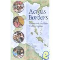 Across Borders: Women With Disabilities Working Together by Gynergy Books/Ragweed Pr - 1996-05-01