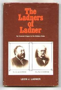 The Ladners of Ladner; By Covered Wagon to the Welfare State