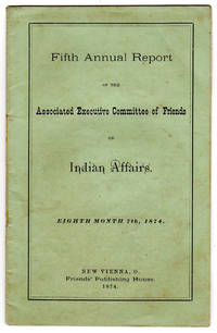 Fifth Annual Report of the Associated Executive Committee of Friends on Indian Affairs