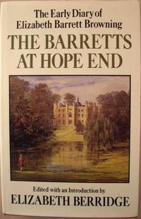 The Barretts at Hope End: The Early Diary of Elizabeth Barrett Browning