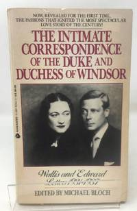 image of Wallis and Edward: Letters, 1931-1937;The Intimate Correspondence of the Duke and Duchess of Windsor