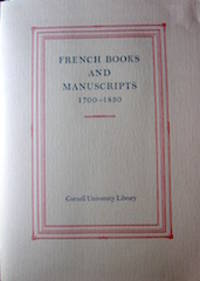 image of French Books and Manuscripts 1700-1830. An Exhibition and Description of Collections...