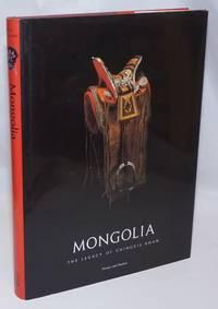 Mongolia. The Legacy of Chinggis Khan. Catalogue photographs by Kazuhiro Tsuruta