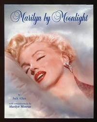 Marilyn by Moonlight; a remembrance in rare photos