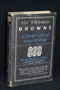 image of Sir Thomas Browne: A Doctor's Life of Science_Faith
