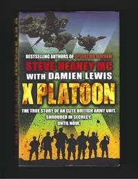 X Platoon  :  The true story of an elite British Unit