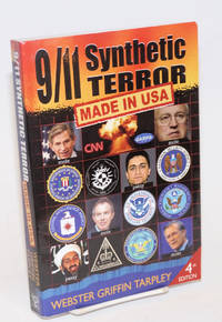 9/11 Synthetic Terror : Made in USA Fourth edition