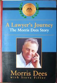 image of A Lawyer's Journey. The Morris Dees Story.