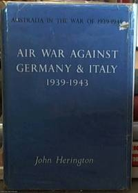 image of Air War Against Germany and Italy 1939-1943: Australia in the War of 1939-1945