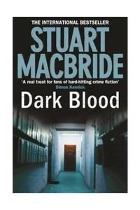 Dark Blood (Logan McRae, Book 6)