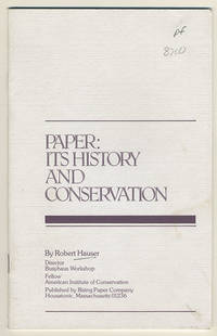 Paper: Its history and conservation.